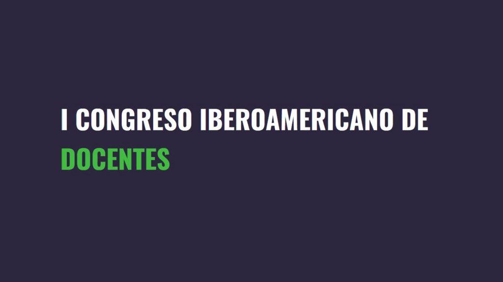 ASOCIACIÓN GARAJE HABLA SOBRE BUSCANDO FORTUNA EN EL I CONGRESO IBEROAMERICANO DE DOCENTES
