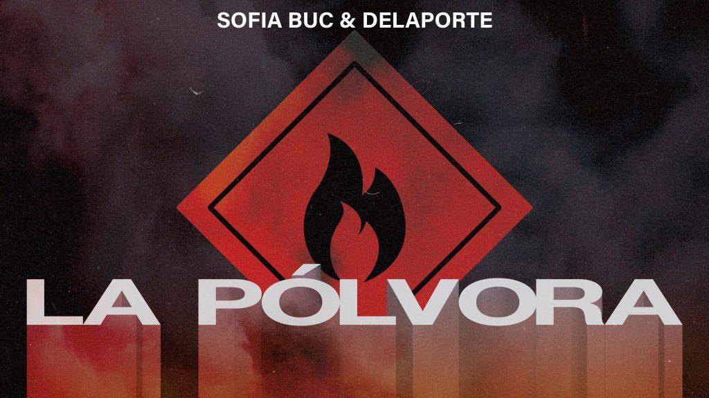 """SOFIA BUC & DELAPORTE PRENDEN """"LA PÓLVORA"""""""